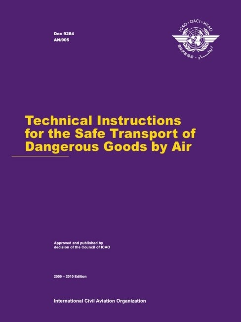 Technical Instructions for the Safe Transport of Dangerous Goods by Air(TI)